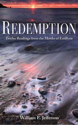 Front cover of the book 'redemption:Twelve Readings by the Monks of Estillyen' By William Jefferson
